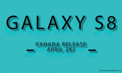 Canada release for Galaxy S8 rumored at April end