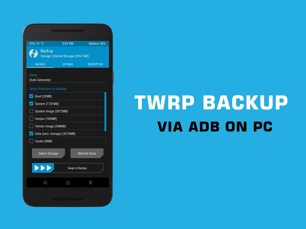 How to take TWRP Backup directly on PC via ADB