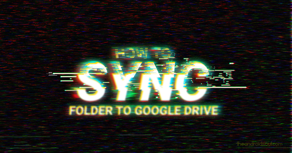 How to sync a local folder with google drive on your android device ccuart Gallery