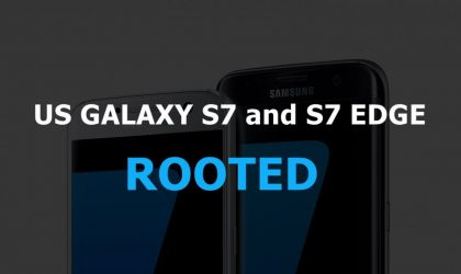 T-Mobile, Verizon, Sprint and AT&T Galaxy S7 and S7 Edge Nougat update rooted via engineering bootloader