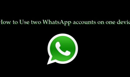How to use two WhatsApp accounts on one device