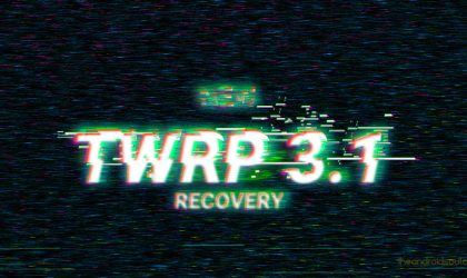 TWRP 3.1 released, available for download