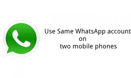 How to use same WhatsApp account on two different mobile phones