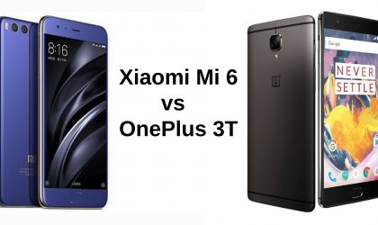Xiaomi Mi 6 vs OnePlus 3T: Which is best?