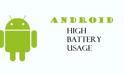 High battery usage by Android? Here's how to fix it.