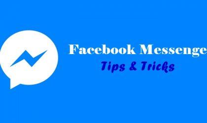 Facebook Messenger: Tips & Tricks you should know