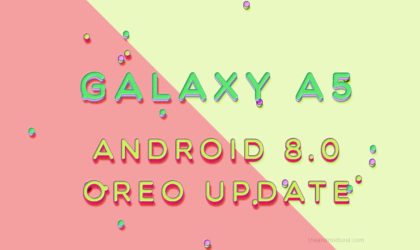 Galaxy A5 Oreo Update: No news on Android 8.0 OTA release so far