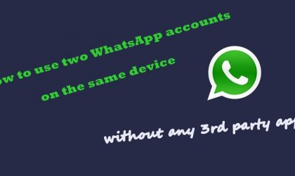 How to use two WhatsApp accounts on the same device without any 3rd party app