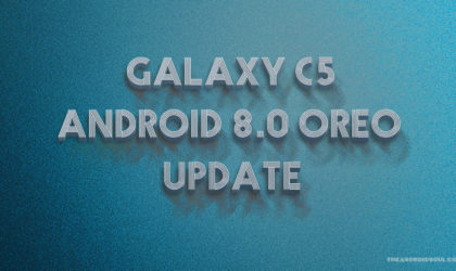 Galaxy C5 Oreo Update: Android 8.0 beta to roll out in mid-July