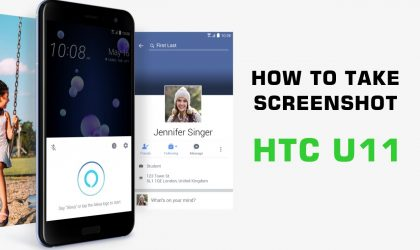 How to take screenshot on HTC U11