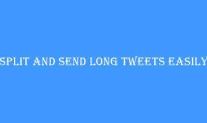 Split and send long tweets easily now with Talon for Twitter Android App