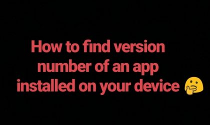 How to find version number of an app installed on your device