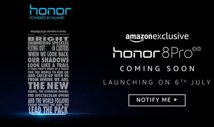 Honor 8 Pro release in India set for July 6 as Amazon exclusive