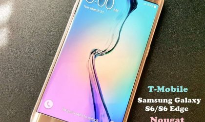 T-Mobile Galaxy S6 and S6 Edge to get Nougat update this week