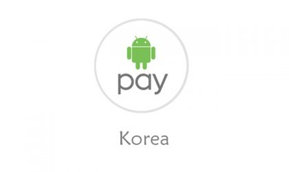 Android Pay to launch in Korea in August