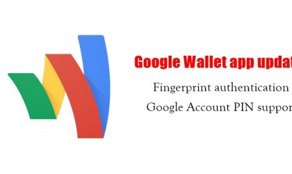 Latest Google Wallet app update brings fingerprint authentication and Google Account PIN support