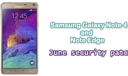 International variants of Galaxy Note 4 and Note Edge now receiving June security patch