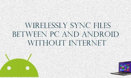 How to wirelessly sync files between PC and Android on a local network without internet