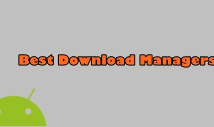 9 Best download managers for Android