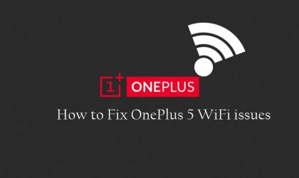 How to Fix OnePlus 5 WiFi issues