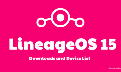LineageOS 15 download, Gapps and updates [LOS 15]
