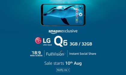 LG Q6 India release set for August 10 as Amazon Exclusive