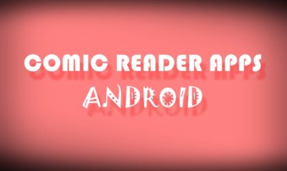 Best comic reader apps for Android