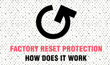 How Factory Reset Protection (FRP lock) works on Android