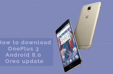 OnePlus 3 Oreo download