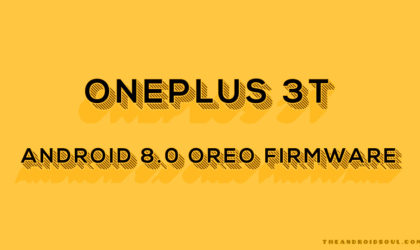 [Download] OnePlus 3T Oreo update firmware leaks out, official HydrogenOS build based on Android 8.0.0