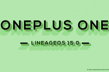 OnePlus One Android 8.0 Oreo update LineageOS 15