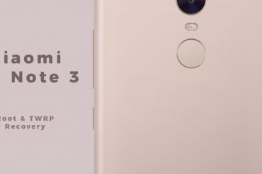 mi note 3 root and twrp recovery