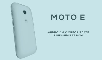 Moto E Oreo update available thanks to LineageOS 15 ROM [Download]