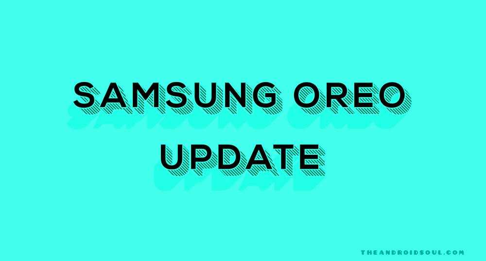 samsung Oreo update rumors