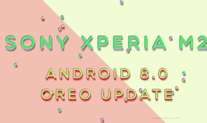 Sony Xperia M2 LTE Android 8.0 Oreo update available thanks to LineageOS 15 ROM