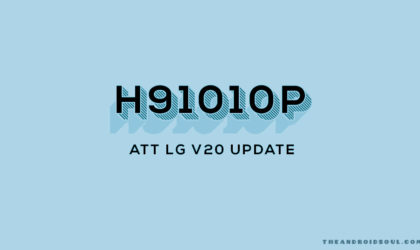 AT&T LG V20 update H91010P improves Wi-Fi calling and HD voice, also brings security patch upto August 2017