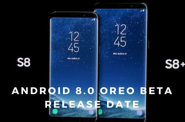 Galaxy S8 S8 Plus Oreo Beta