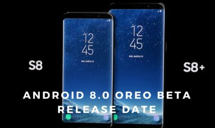 Galaxy S8 8.0 update beta to release in these countries first
