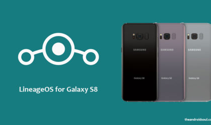 Galaxy S8 LineageOS ROM v14.1 released unofficially for model no. G950F/FD