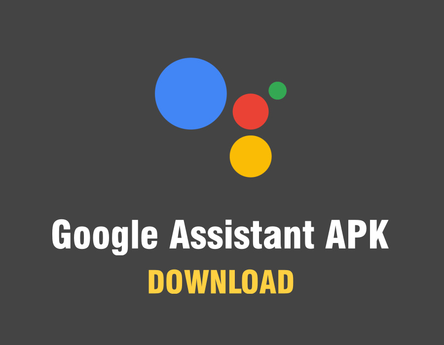 Download Google Assistant Apk
