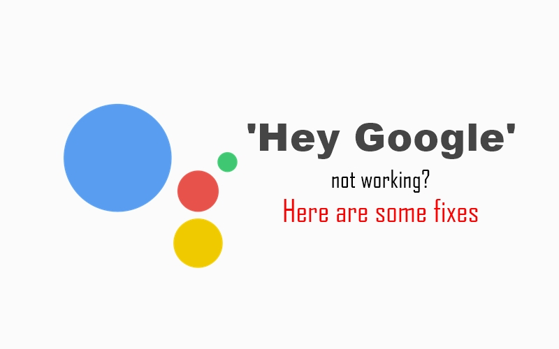 Quot Hey Google Quot Not Working For You Here S How To Fix It