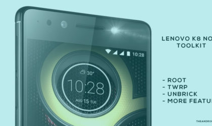 Easy Lenovo K8 Note root and TWRP installer toolkit now available