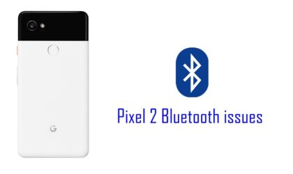 How to fix Pixel 2 and Pixel 2 XL Bluetooth problems