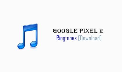 Download Pixel 2 ringtone, alarm and notification tones