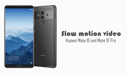 How to record slow motion video on Huawei Mate 10 and Mate 10 Pro