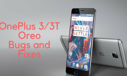 OnePlus 3 and 3T Oreo problems and fixes