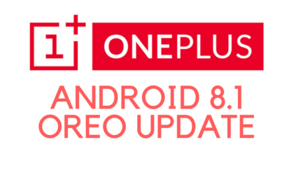 OnePlus 3/3T/5 and 5T will get Android 8.1, but will not support Project Treble