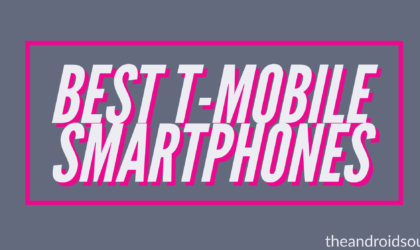 The best T-Mobile Android phones