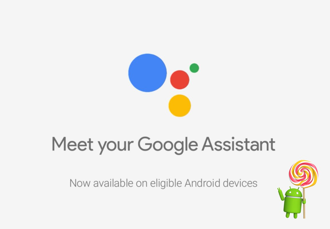 How To Download Google Assistant On Your Android 5 0 5 1 Lollipop Device