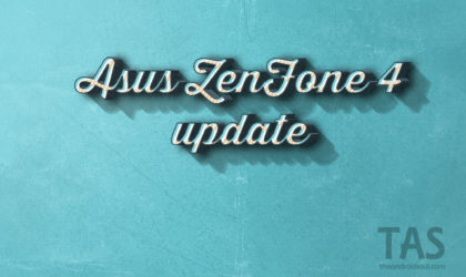 ZenFone 4 Android Pie update and other news: New OTA available for ZD553KL and ZE554KL models